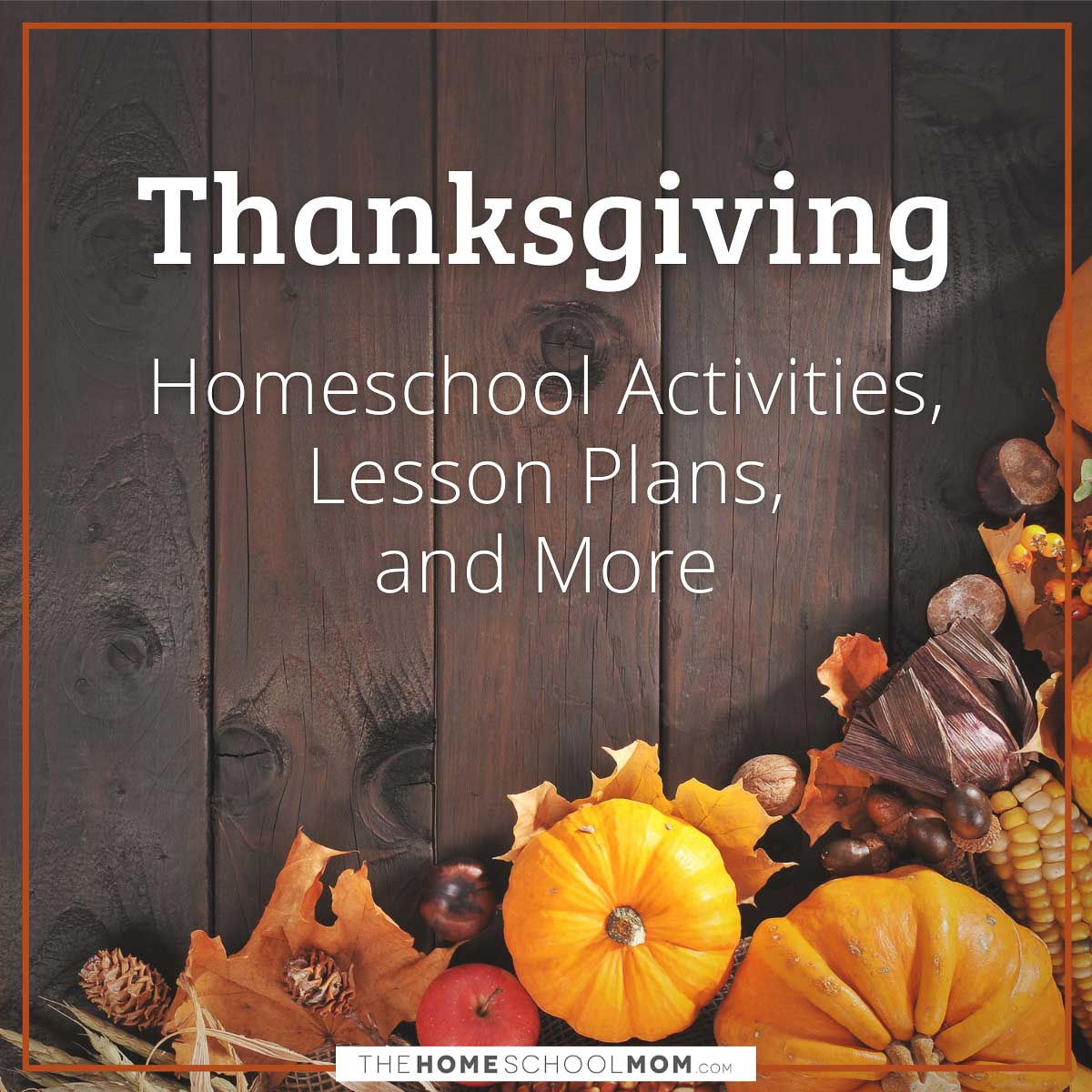 hight resolution of Thanksgiving   TheHomeSchoolMom