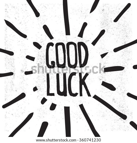 Hand Draw Good Luck Lettering Stock Vector 360741230