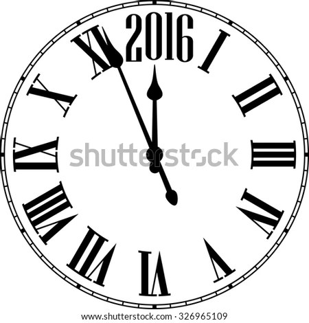 Old Clock Roman Numbers Happy 2016 Stock Vector 326965109