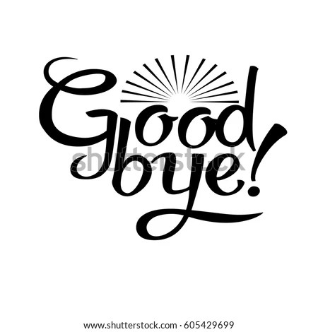 Goodbye Isolated Vector Lettering Text White Stock Vector