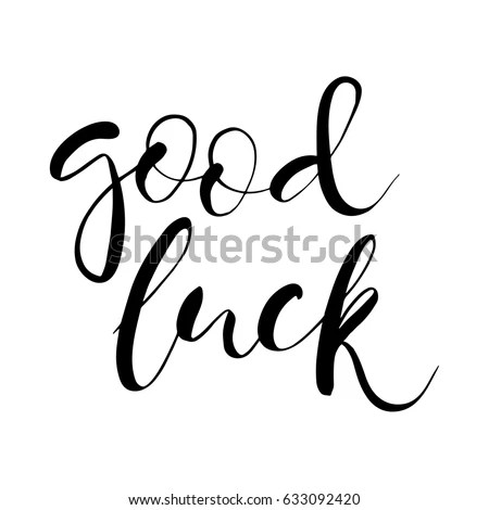 Good Luck Text Card Calligraphy Unique Lettering Stock