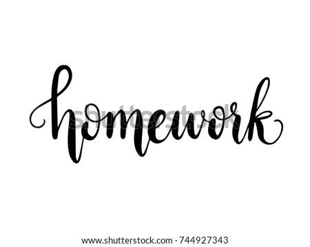 Homework Calligraphy Hand Lettering Vector Stock Vector