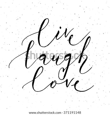 Live Laugh Love Quote Stock Images, Royalty-Free Images