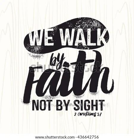 Biblical Illustration Christian Lettering We Walk Stock