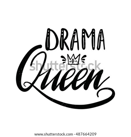 Vector Hand Drawn Poster Drama Queen Stock Vector