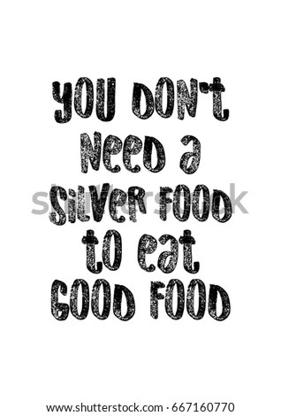 Quote Typographical About Food Template Business Stock