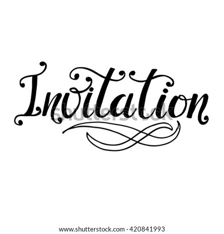 Invitation Card Hand Drawn Lettering Ink Stock Vector