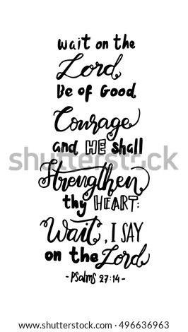 Wait On Lord Be Good Courage Stock Vector 496636963