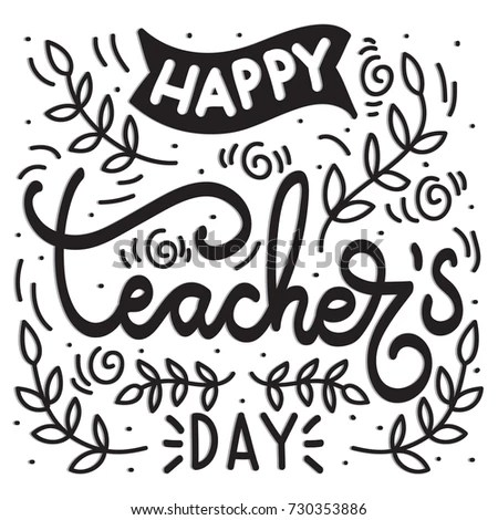 Hand Lettering Happy Teacher Day Floral Stock Vector