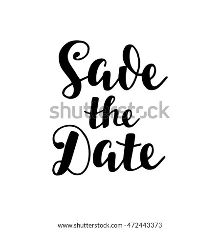 Save Date Hand Lettering Wedding Invitation Stock Vector