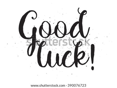 Good Luck Inscription Greeting Card Calligraphy Stock
