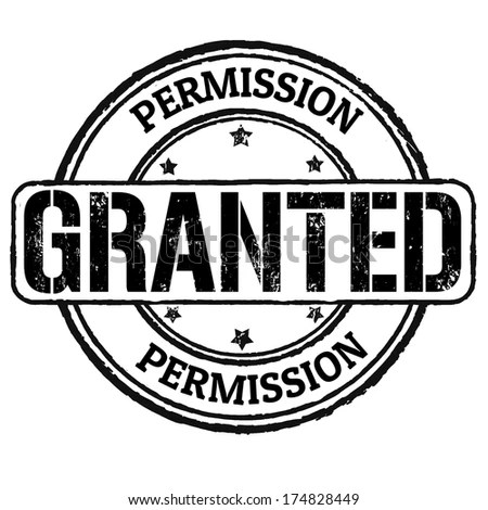 Permission Granted Grunge Rubber Stamp On Stock Vector