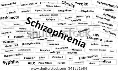 A disease called Schizophrenia written in bold type. Black