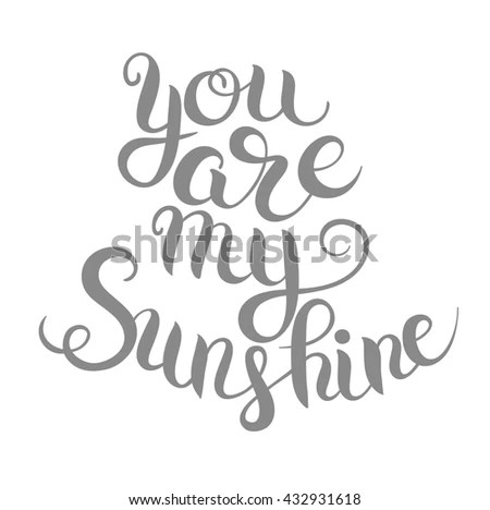 You Are My Sunshine Stock Images, Royalty-Free Images
