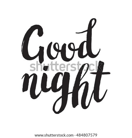 Hand Drawn Phrase Good Night Lettering Stock Vector