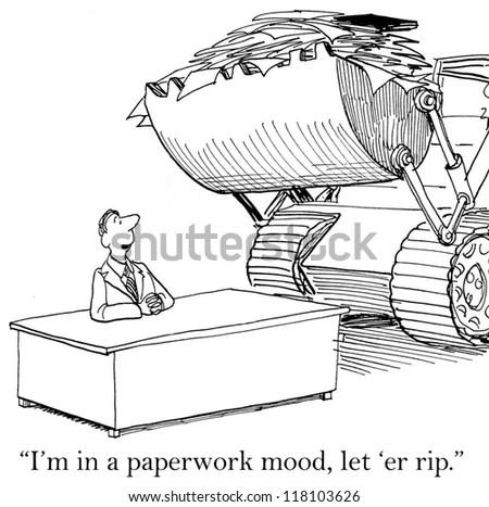Im Paperwork Mood Let Er Rip Stock Illustration 118103626