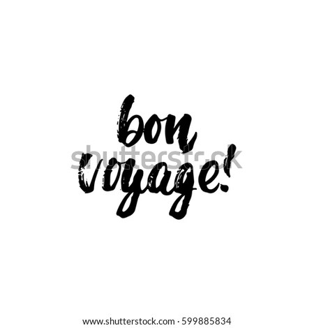 Bon Voyage Stock Images, Royalty-Free Images & Vectors