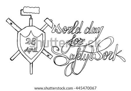 World Day Safe Work Lettering Hand Stock Illustration
