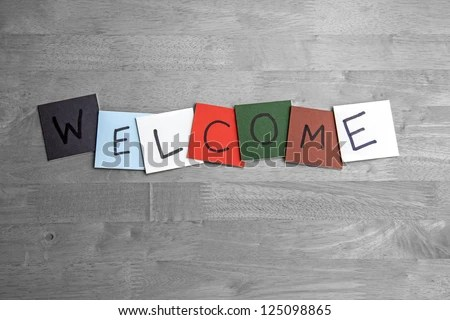 Welcome sign for business, public relations, social events and public occasions. - stock photo