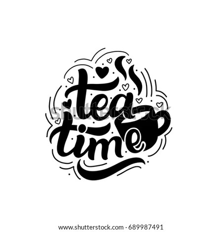 Hand Drawn Lettering Phrase Tea Time Stock Vector