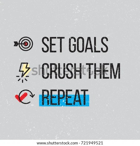 Set Goals Crush Them Repeat Vector Stock Vector 721949521
