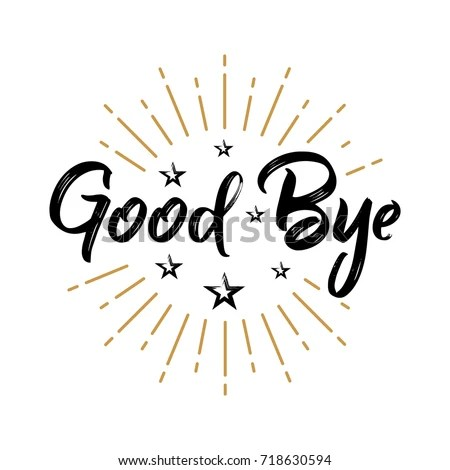 Good Bye Fireworks Message Quote Sign Stock Vector