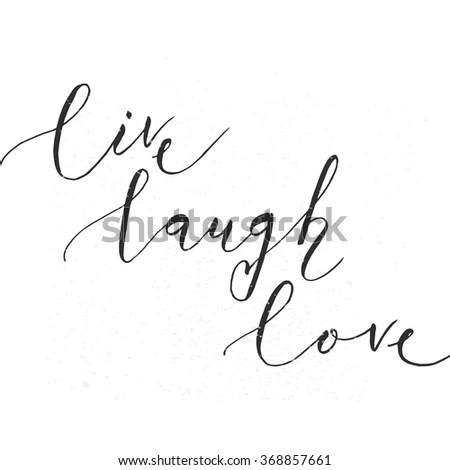 Live Love Laugh Quote Stock Images, Royalty-Free Images