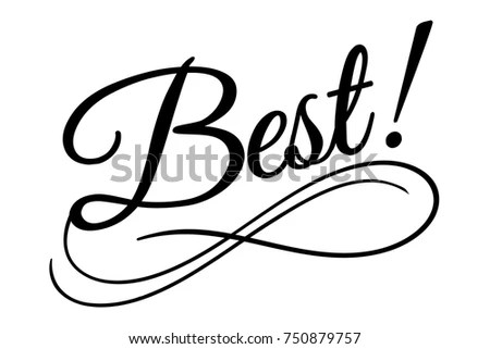Best Sign Vector Illustration Beautiful Typography Stock