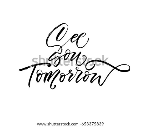 See You Tomorrow Stock Images, Royalty-Free Images