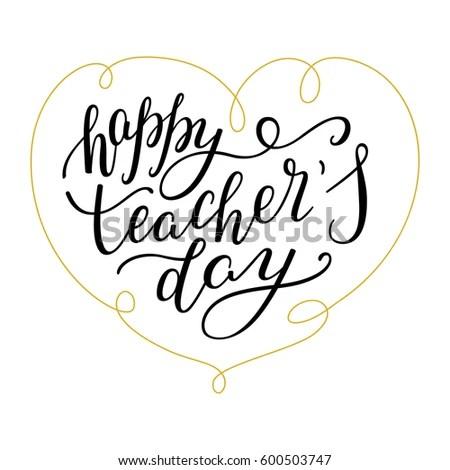 Happy Teachers Day Hand Lettering Heart Stock Vector