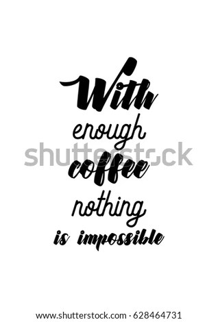 Nothing Impossible Quote Stock Images, Royalty-Free Images
