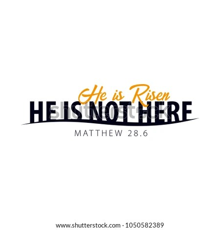 He Is Risen Stock Images, Royalty-Free Images & Vectors