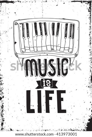Music Life Simple Inspirational Motivational Quote Stock