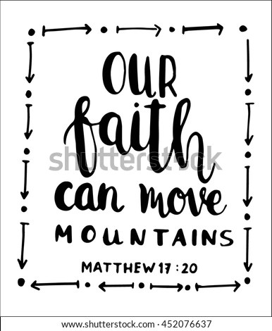 Our Faith Can Move Mountains On Stock Vector Royalty Free