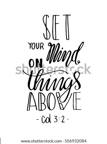 Set Your Mind On Things Above Stock Vector 506932084