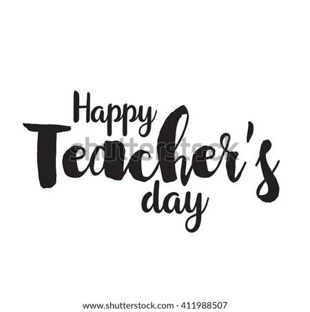 Happy Teachers Day Vector Typography Lettering Stock