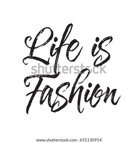 Life Fashion Text Design Vector Calligraphy Stock Vector