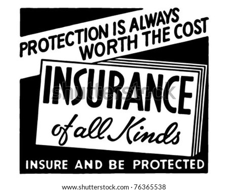 https://i0.wp.com/thumb7.shutterstock.com/display_pic_with_logo/602218/602218,1304146059,5/stock-vector-insurance-of-all-kinds-retro-ad-art-banner-76365538.jpg
