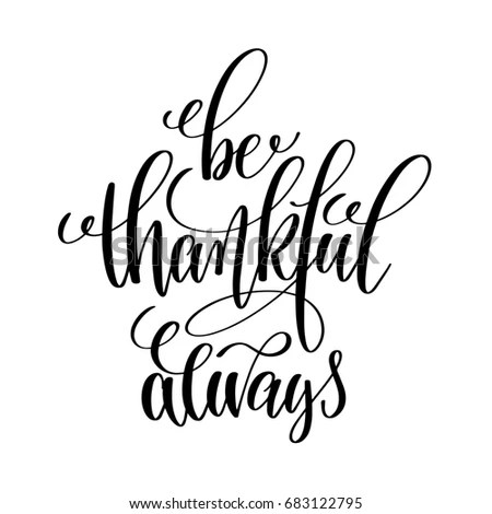 Always Be Grateful Stock Images, Royalty-Free Images