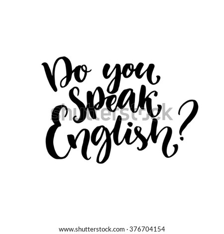 Do You Speak English Question Hand Stock Vector 376704154