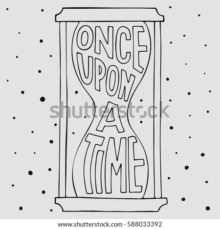Once Upon Time Vector Hand Drawn Stock Vector 588033392
