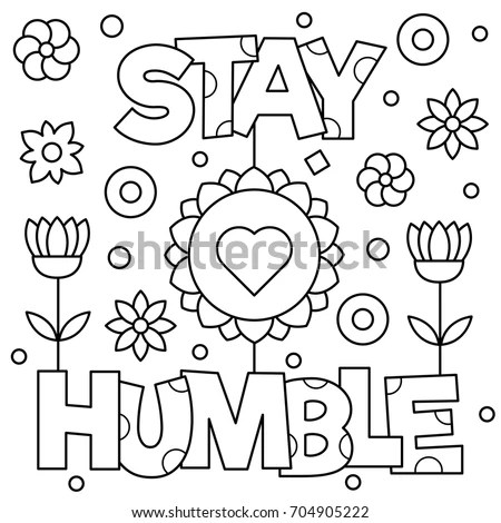 Stay Humble Coloring Page Vector Illustration Stock Vector