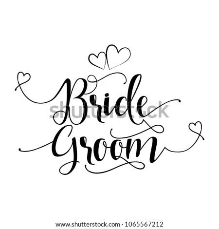 Bride Groom Hand Lettering Typography Text Stock Vector