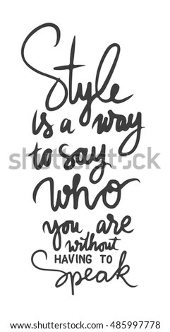 Style Way Say Who You Without Stock Vector 485997778