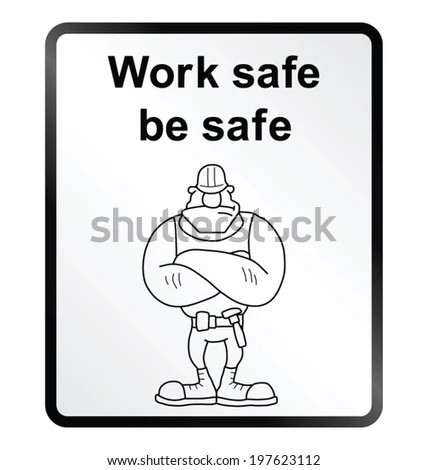 Work Safe Stock Photos, Royalty-Free Images & Vectors