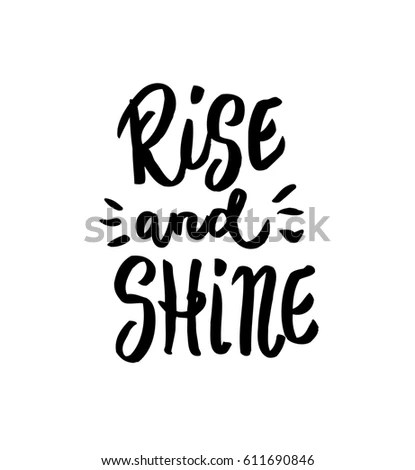 Rise And Shine Stock Images, Royalty-Free Images & Vectors