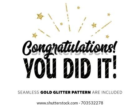 Congratulations You Did It Inscription Gold Stock Vector