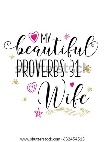 My Beautiful Proverbs 31 Wife Vector Stock Vector