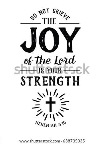 Do Not Grieve Joy Lord Your Stock Vector 638735035