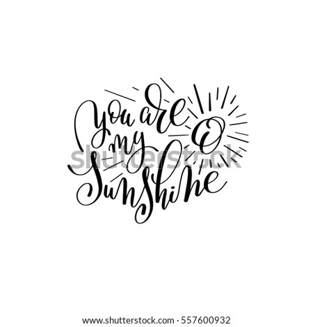 Sunshine Quote Stock Images, Royalty-Free Images & Vectors